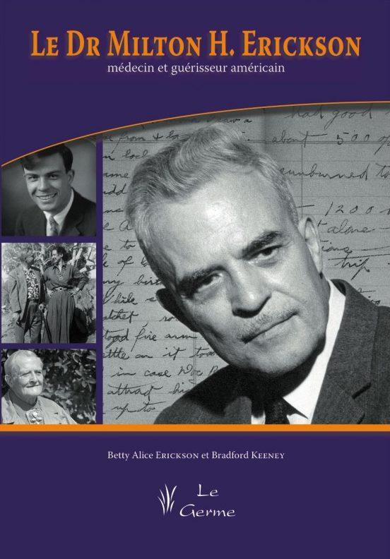 Le Dr Milton H. Erickson, médecin et guérisseur américain